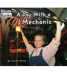 Welcome Books-Hard Work: A Day with a Mechanic