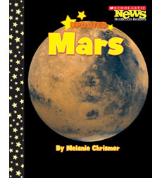 Scholastic News Nonfiction Readers—Planets: Mars
