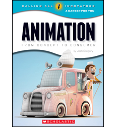 Calling All Innovators—A Career for You: Animation