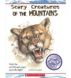 Scary Creatures in the Mountains