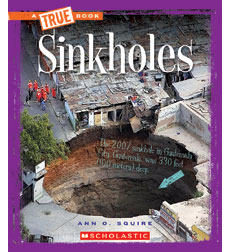 A True Book-Extreme Earth: Sinkholes