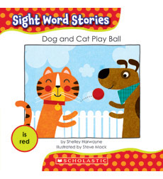 Sight Word Stories-Set #1: Dog and Cat Play Ball