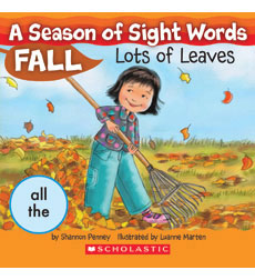 A Season of Sight Words-Fall: Lots of Leaves