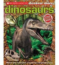 Scholastic Discover More™: Dinosaurs