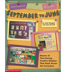 Interactive Bulletin Boards September to June