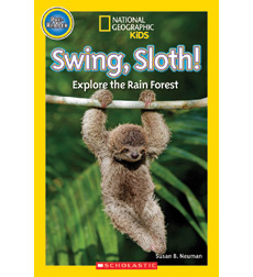 National Geographic Kids Readers: Swing, Sloth!
