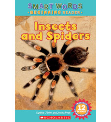 Smart Words Beginning Reader: Insects and Spiders