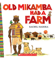 Old Mikamba Had a Farm