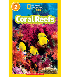 National Geographic Kids Readers: Coral Reefs