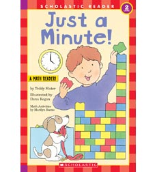 Scholastic Reader!® Math Level 2: Just a Minute!