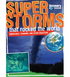 Discovery Channel: Super Storms