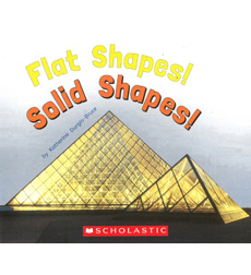 Flat Shapes! Solid Shapes!