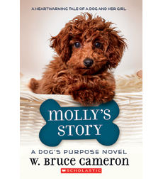 A Dog's Purpose : Molly's Story