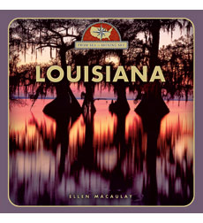 From Sea to Shining Sea: Louisiana