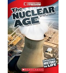 Cornerstones of Freedom™—Third Series: The Nuclear Age