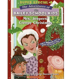 The Adventures of the Bailey School Kids®: Mrs. Jeepers' Creepy Christmas