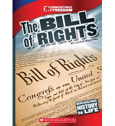 Cornerstones of Freedom™—Third Series: The Bill of Rights