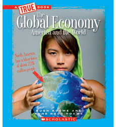 A True Book™—Great American Business: The Global Economy