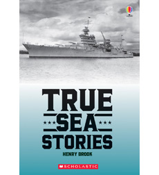 Usborne True Stories: True Sea Stories