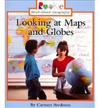 Rookie Read-About® Geography—Maps and Globes: Looking at Maps and Globes