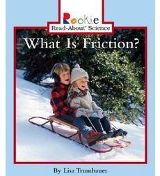 Rookie Read-About® Science: What Is Friction?