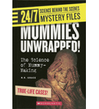 24/7: Science Behind the Scenes: Mystery Files: Mummies Unwrapped!