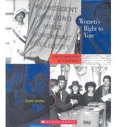 Cornerstones of Freedom: Women's Right to Vote