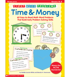 First Word Problems: Time & Money
