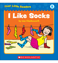 First Little Readers: I Like Socks (Level B)