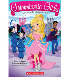 Grimmtastic Girls: Cinderella Stays Late