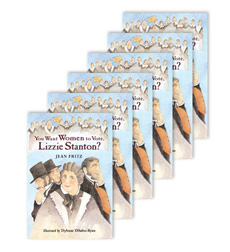 Guided Reading Set: Level W-You Want Women to Vote, Lizzie Stanton?