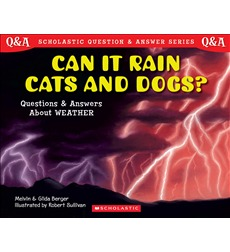 Scholastic Q & A: Can It Rain Cats and Dogs?