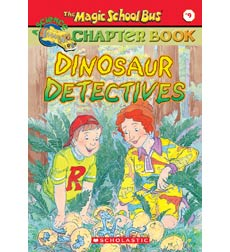 The Magic School Bus® Chapter Books: Dinosaur Detectives