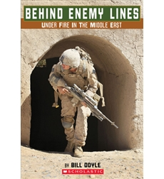 Behind Enemy Lines: Under Fire in the Middle East
