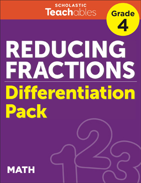 Reducing Fractions Grade 4 Differentiation Pack