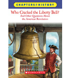 Chapters in History: Who Cracked the Liberty Bell?