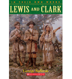 In Their Own Words: Lewis and Clark