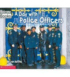 Welcome Books™—Hard Work: A Day with Police Officers