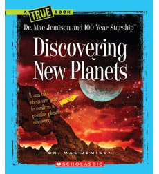 A True Book™—Space: Discovering New Planets