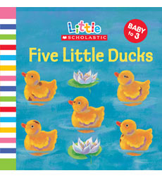 Little Scholastic: Five Little Ducks