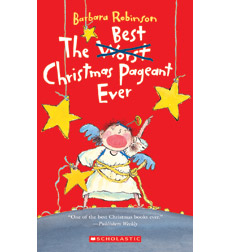 the worst best christmas pageant ever - The Best Christmas Pagent Ever