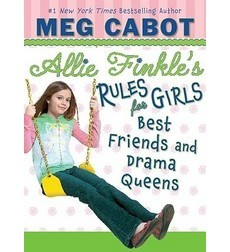 Allie Finkle's Rules For Girls, Book Three: Best Friends And Drama Queens