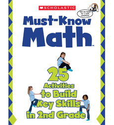 Must Know Math: 25 Activities to Build Key Skills in 2nd Grade 9780545052733
