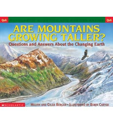 Scholastic Q & A: Are Mountains Growing Taller?