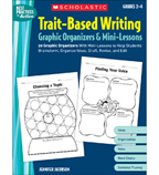 Trait–Based Writing Graphic Organizers & Mini–Lessons