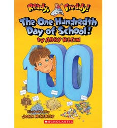 Ready, Freddy!: The One Hundred Days of School!