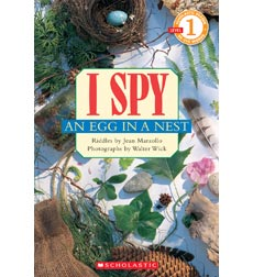 Scholastic Reader!® Level 1-I Spy: I Spy™ An Egg in a Nest