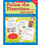 Follow the Directions . . . and Learn! Grades: K-1