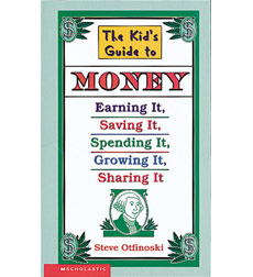 The Kid's Guide to Money