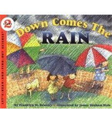 Let's-Read-and-Find-Out Science: Down Comes the Rain
